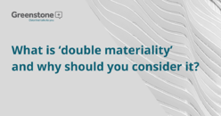 What is 'double materiality' and why should you consider it