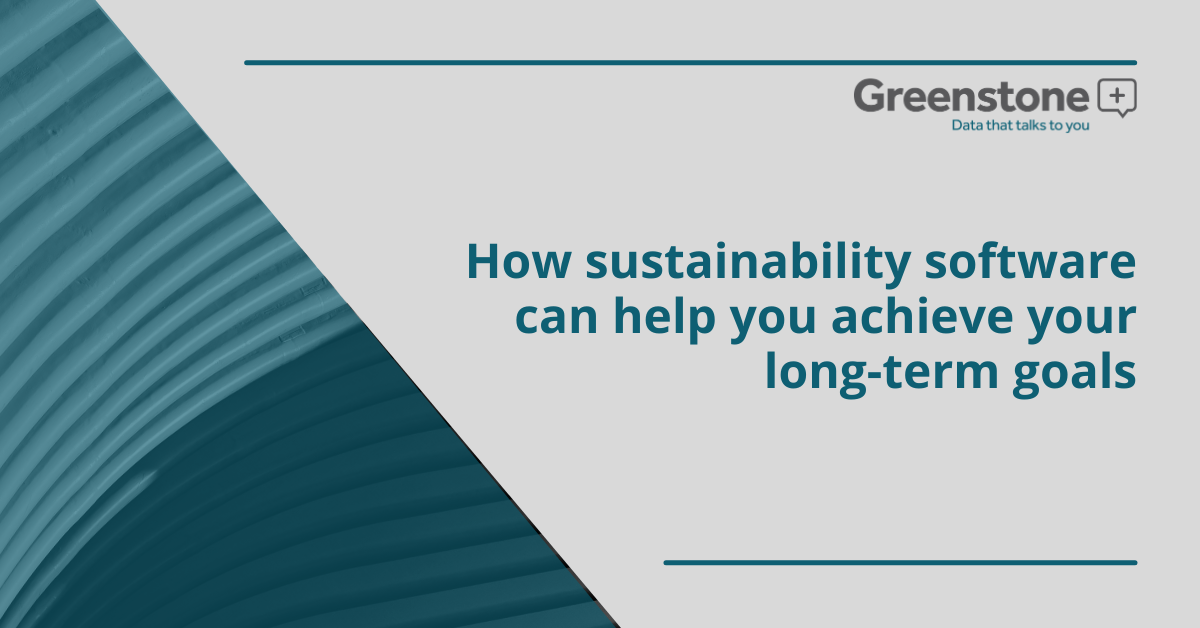 How sustainability software can help you achieve your long-term goals