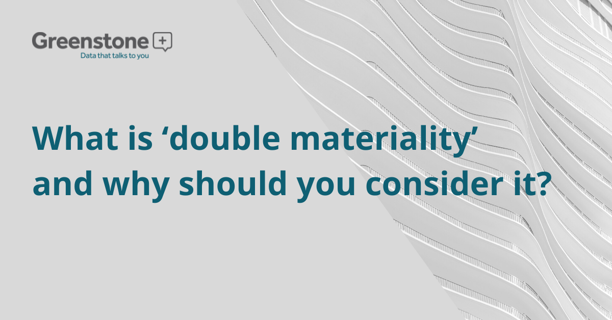 What is 'double materiality' and why should you consider it?